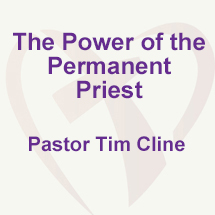 The Power of the Permanent Priest