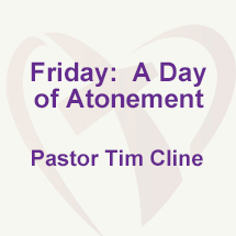 Friday:  A Day of Atonement