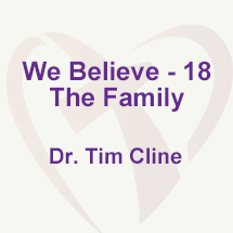 We Believe - 18; The Family