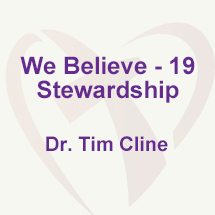 We Believe - 19; Stewardship