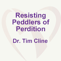 RESISTING PEDDLERS OF PERDITION