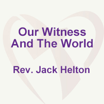 Our Witness and the World
