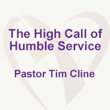 The High Call of Humble Service