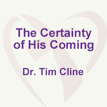 The Certainty of His Coming